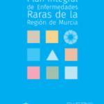 Plan Integral de Enfermedades Raras de la Región de Murcia